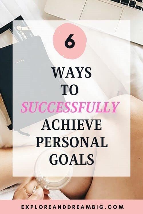 Successfully Achieve Personal Goals